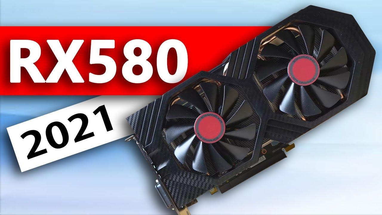 AMD Radeon RX 580 - Still worth it in 2021?