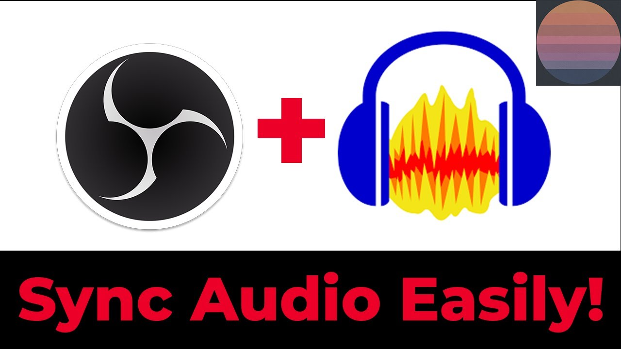 How to sync audio with OBS and audacity! (or any other audio program)