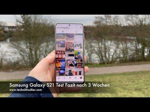 Samsung Galaxy S21 Test Fazit nach 3 Wochen