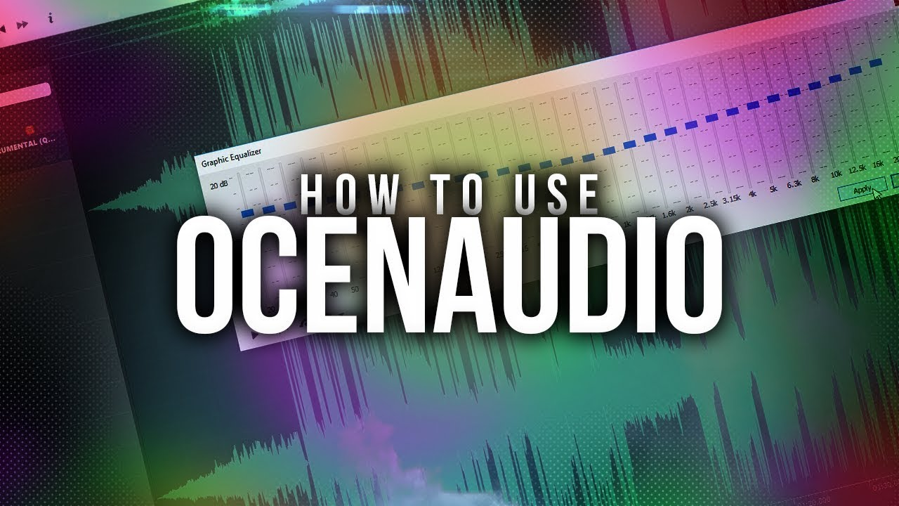 How To Use OcenAudio
