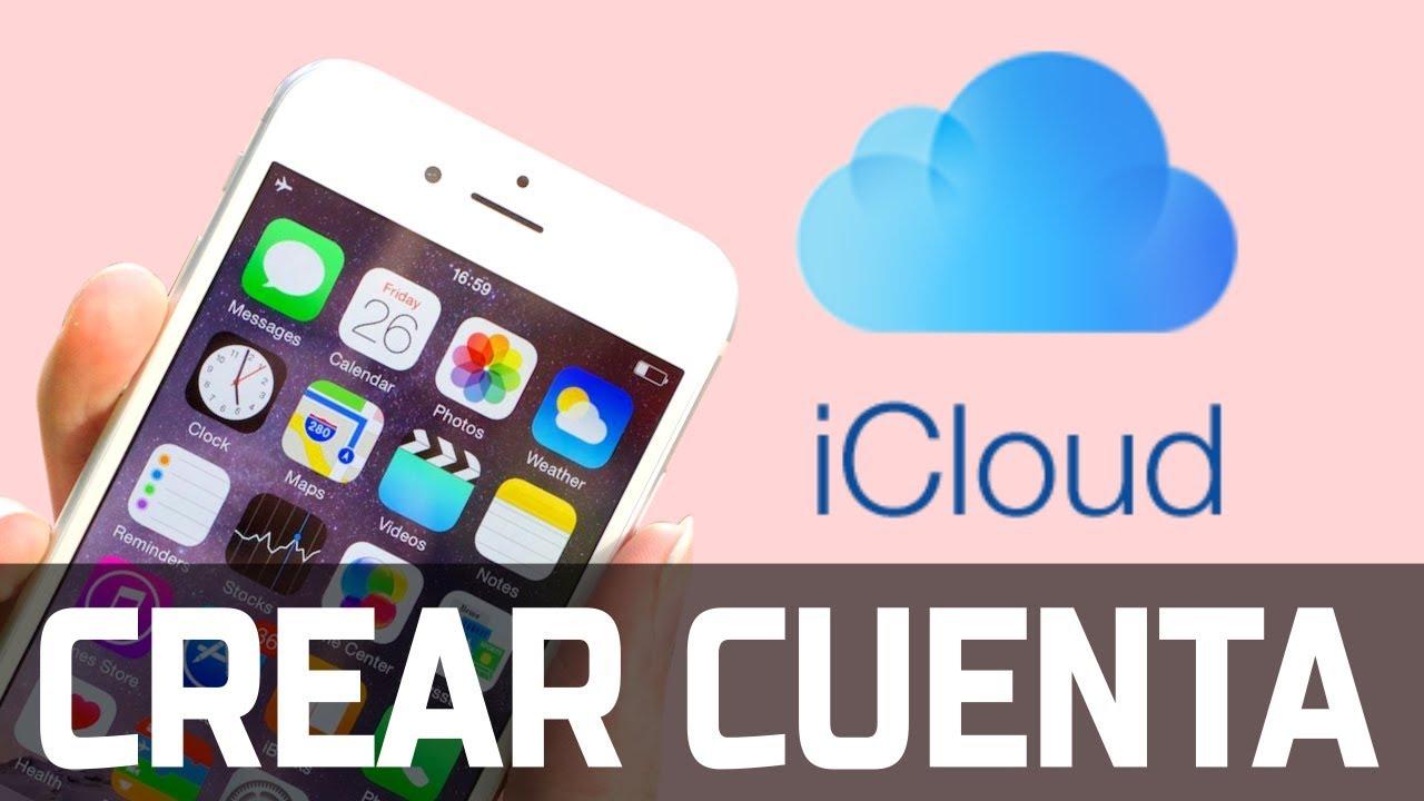Como crear una cuenta de ICLOUD gratis para tu iphone 4/6/7/8/X