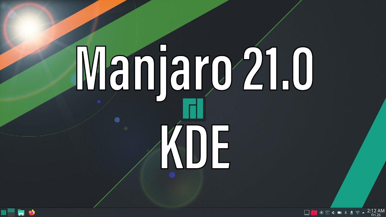 Manjaro 21.0 Ornara | KDE Plasma