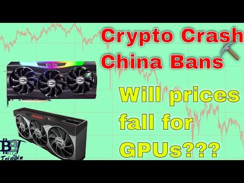 Will the Crypto Crash and China ban fix GPU pricing finally?
