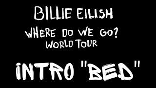 [Visuals] Where Do We Go? Tour
