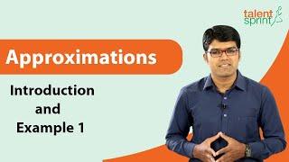 Approximation | Quantitative Aptitude | TalentSprint Aptitude Prep | IBPS | SBI | RBI | Insurance Exams | Competitive Exams 2020