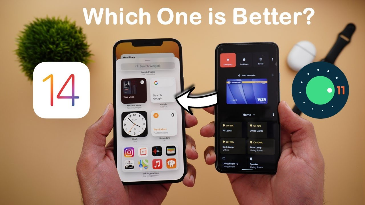 iOS 14 vs Stock Android 11 – Which One is Better for You? - (2021 Refresh)
