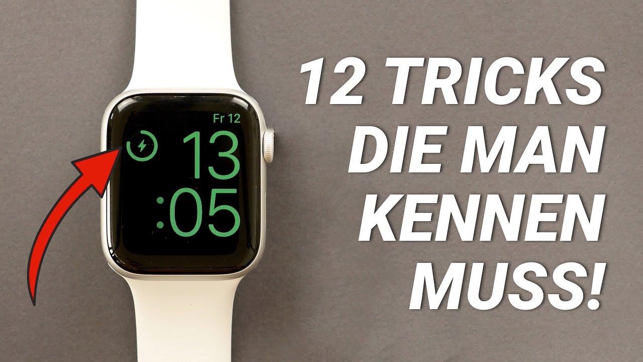 Die 12 BESTEN Apple Watch Tipps und Tricks 2021!