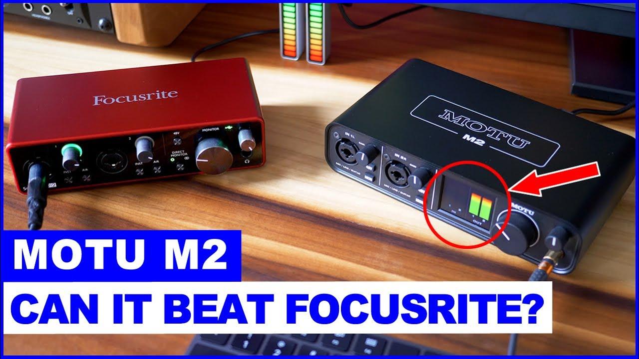 MOTU M2 vs Focusrite Scarlett 2i2