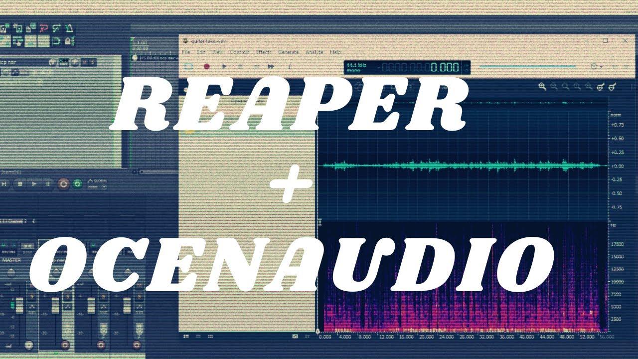 Using Ocenaudio with Reaper