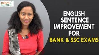 Sentence Improvement | English Language | TalentSprint Aptitude Prep | IBPS | SBI | SSC CGL | SSC CHSL | Railways | NTPC | Competitive Exams 2020