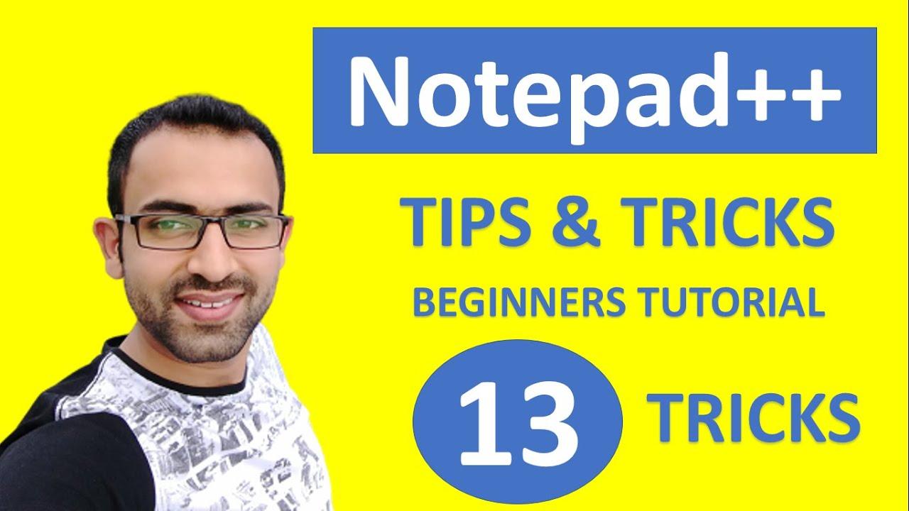 Notepad++ Tips & Tricks | Notepad++ Tutorial for Beginners | Notepad++ Hacks Revealed