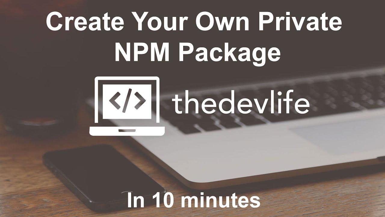 Create Your Own Private NPM Package Using Verdaccio