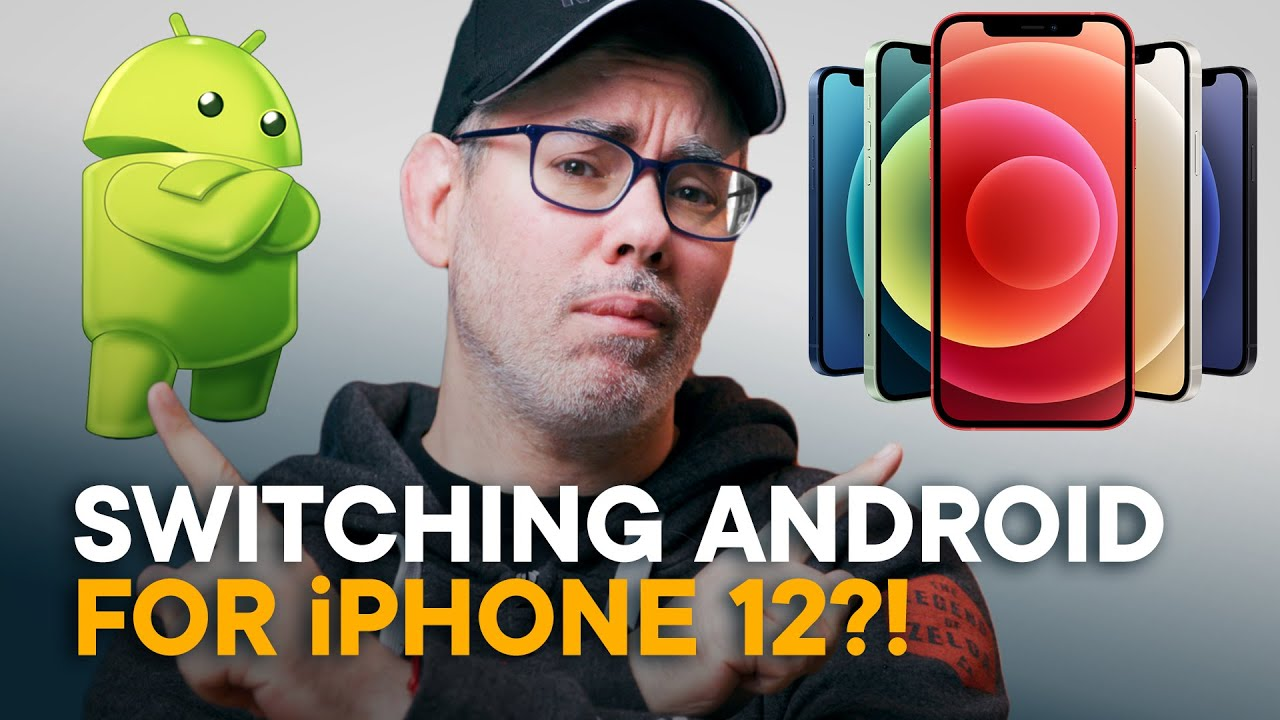Switching from Android to iPhone 12 — The TRUTH!