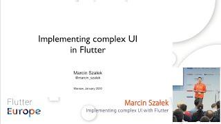 Implementing complex UI with Flutter - Marcin Szałek | Flutter Europe