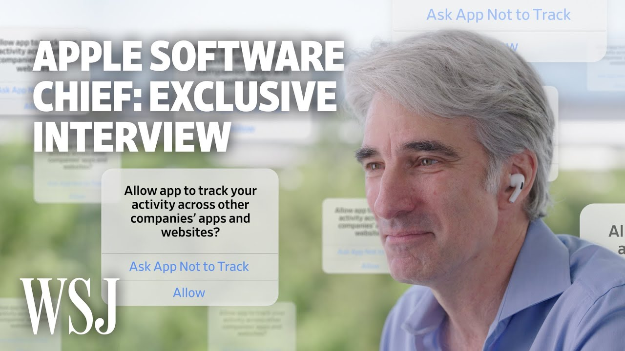 Apple's Craig Federighi Explains iOS 14.5's Privacy Features | WSJ
