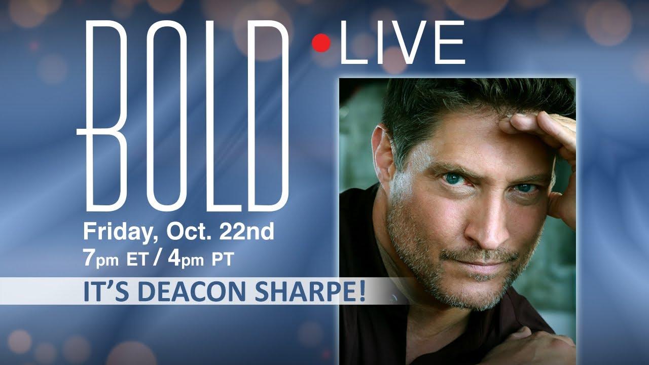 BOLD LIVE It's Deacon Sharpe!