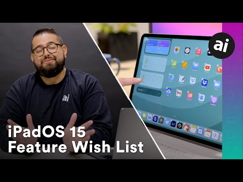 iPadOS 15 Wish List - 10 Features for WWDC