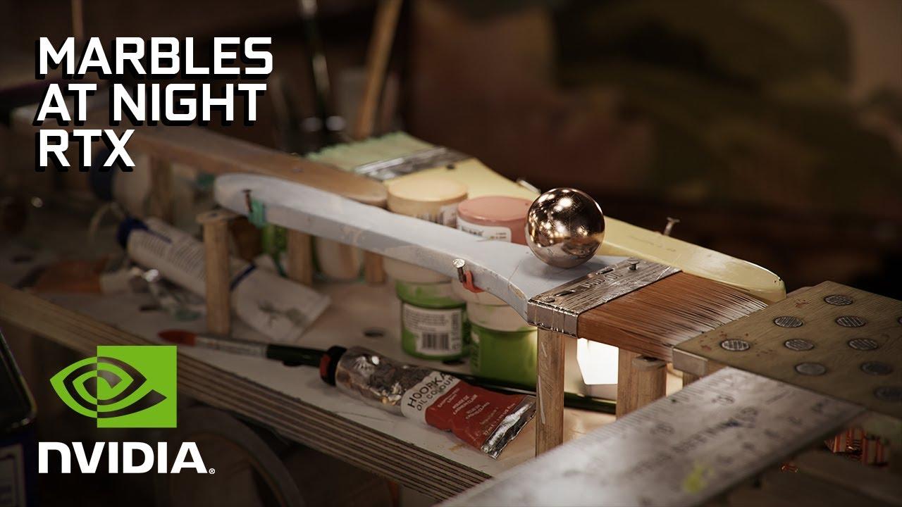 NVIDIA Marbles at Night   RTX Demo