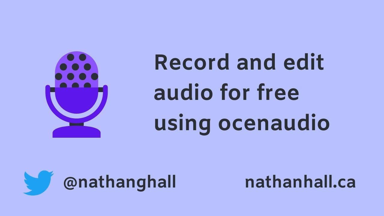 Record and edit audio for free using ocenaudio