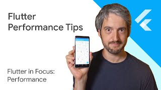 Flutter performance tips - Flutter in Focus