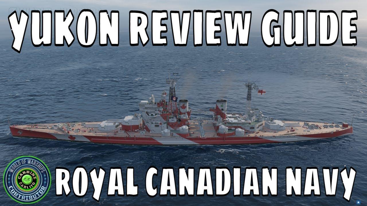 Royal Canadian Battleships Yukon World of Warships Wows Review Guide