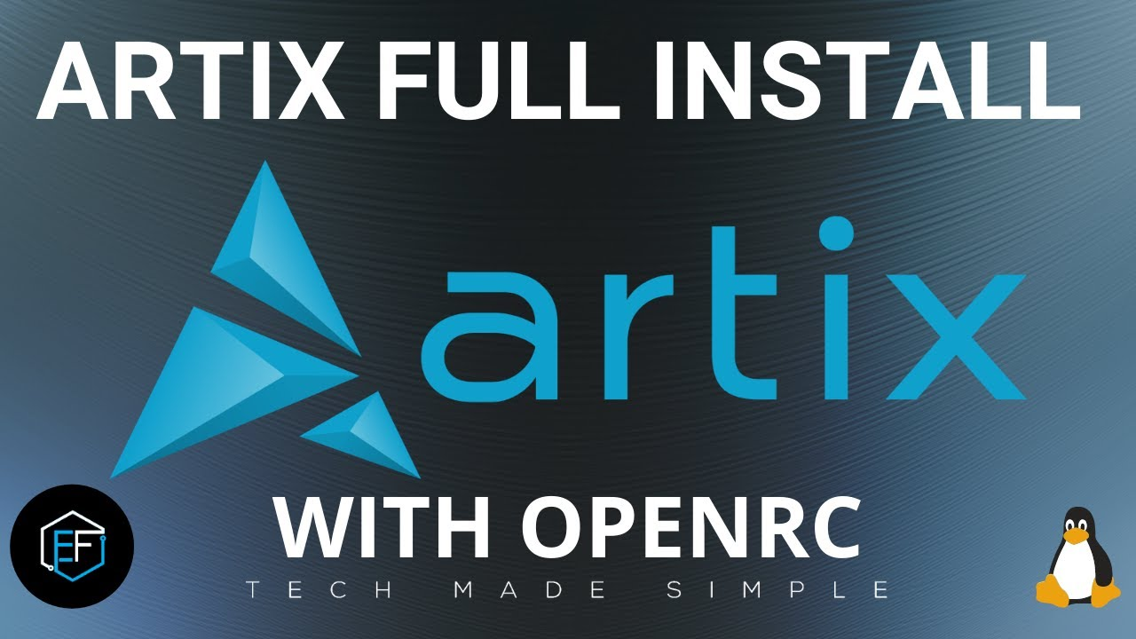 Artix Linux Full Install with OpenRC