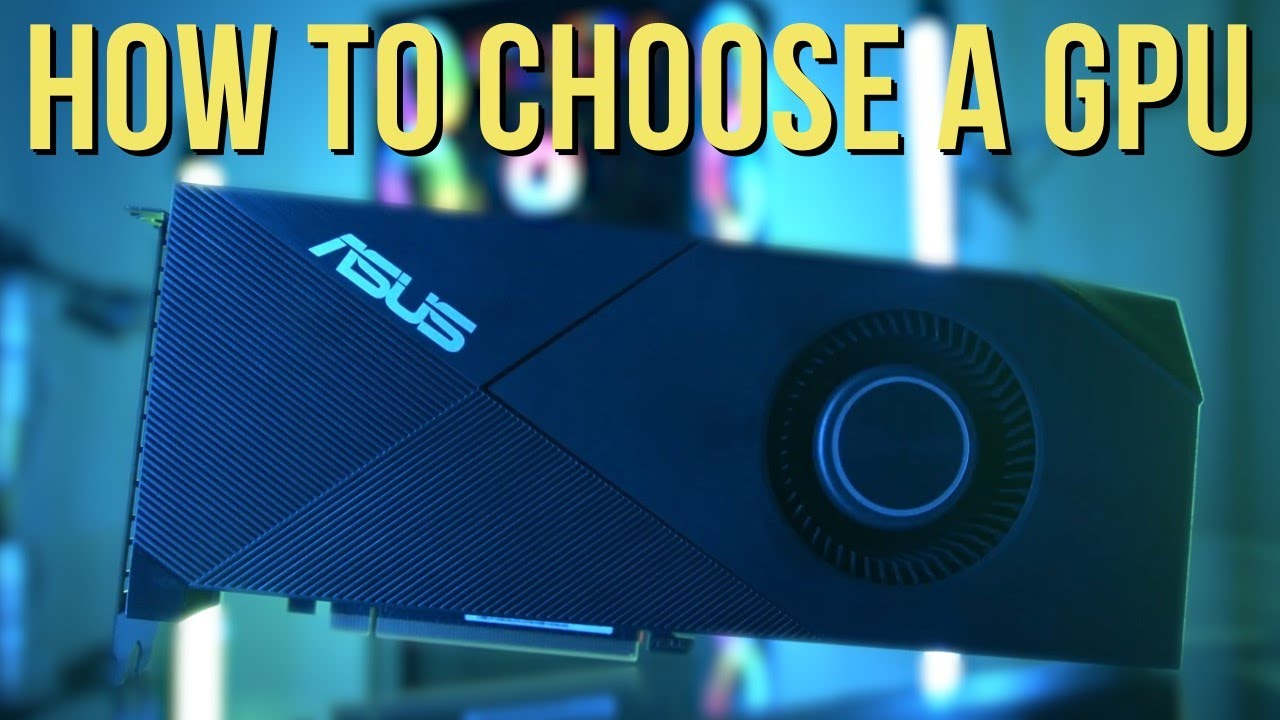 How to choose a graphics card: Your 2020 buying guide