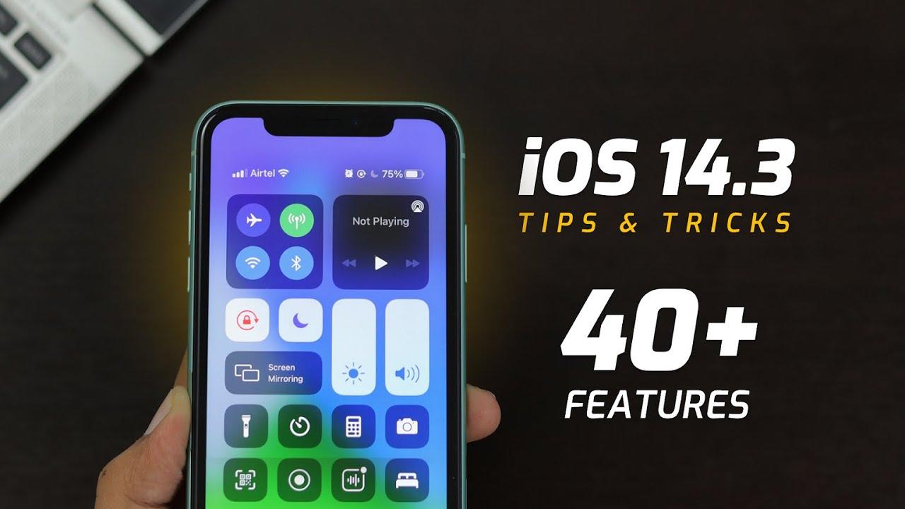 iOS 14.3 Tips & Tricks | 40+ Special Features - TechRJ