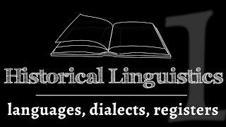 Intro to Historical Linguistics - how languages change