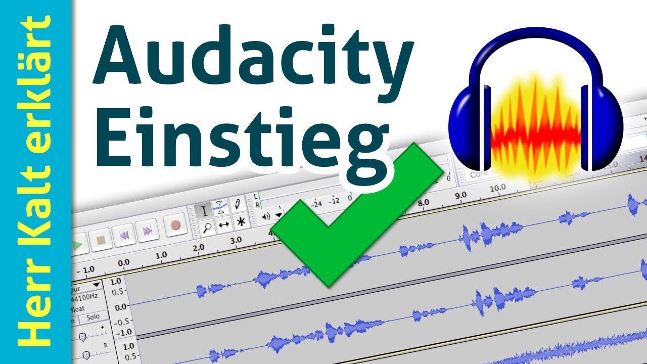 Audacity Tutorial: Einstieg, einfache Aufnahme und Nachbearbeitung