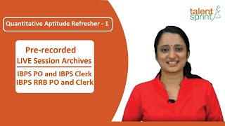 IBPS Clerk Refreshers | TalentSprint Aptitude Prep | IBPS | Competitive Exams 2020