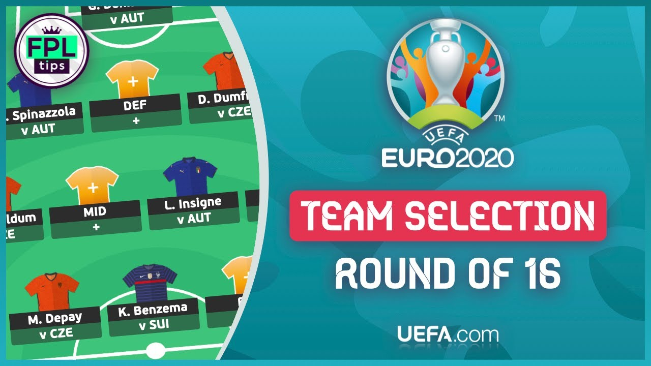 ROUND OF 16: TEAM SELECTION | Unlimited Transfers! | Official UEFA EURO 2020 | Fantasy Football Tips