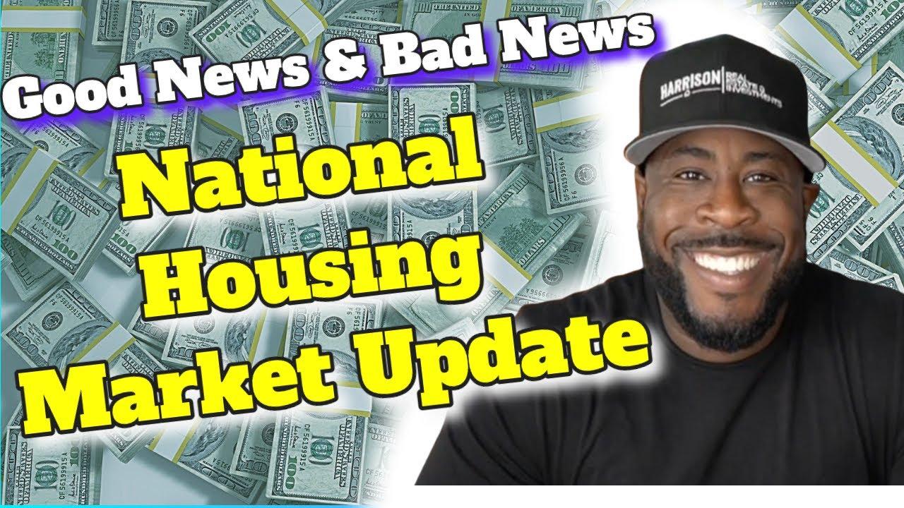 Good News & Bad News: Late June 2021 National Housing Market Update