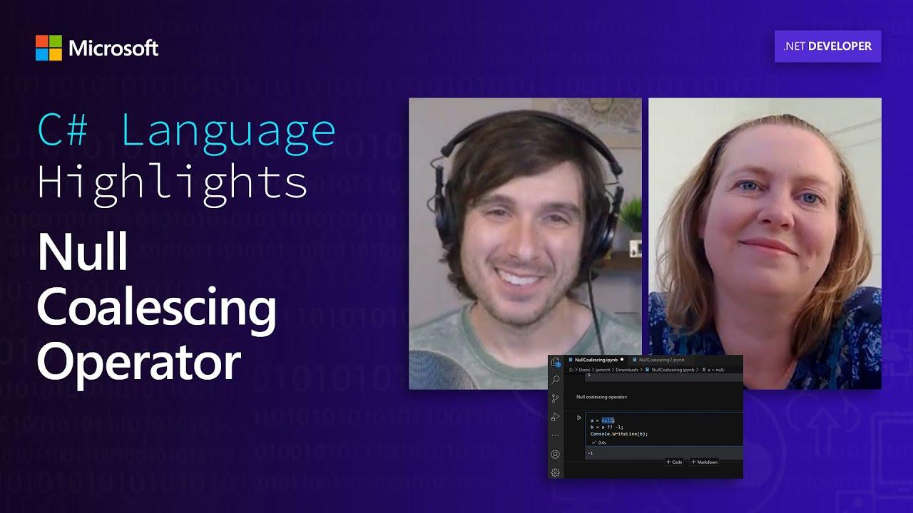 C# Language Highlights: Null Coalescing Operator