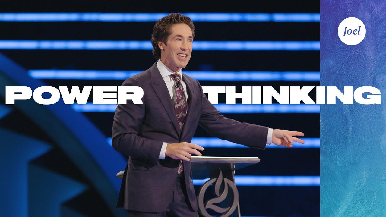 Power Thinking | Joel Osteen