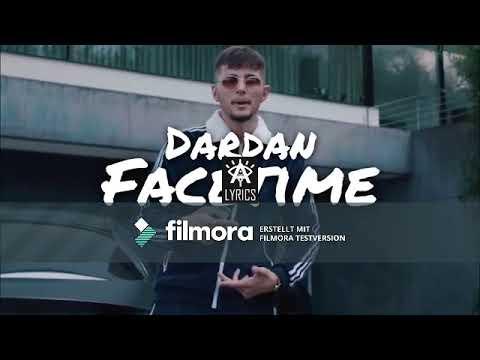 """Dardan """"Facetime"""" (Lyrics)(10 stunden version)"""