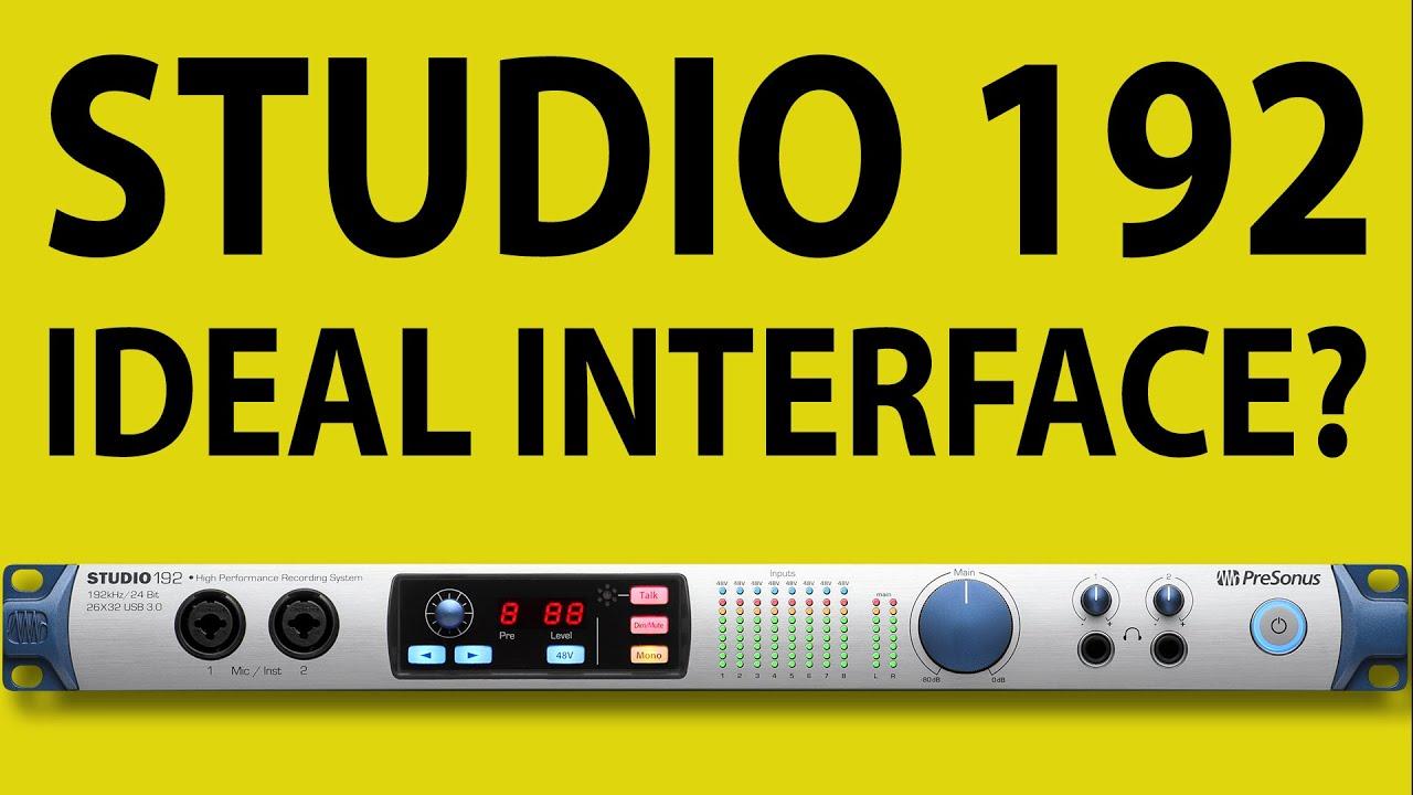 Presonus Studio 192 Review Part 1: The ideal audio interface?