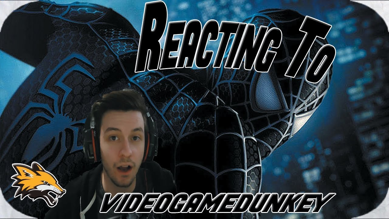 Reacting to videogamedunkey Spiderman 3 Making a Masterpiece