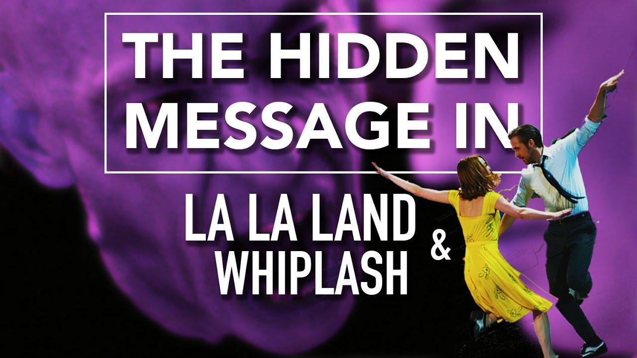 The Hidden Message in La La Land & Whiplash