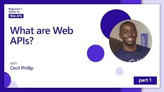 Beginner's Series to: Web APIs
