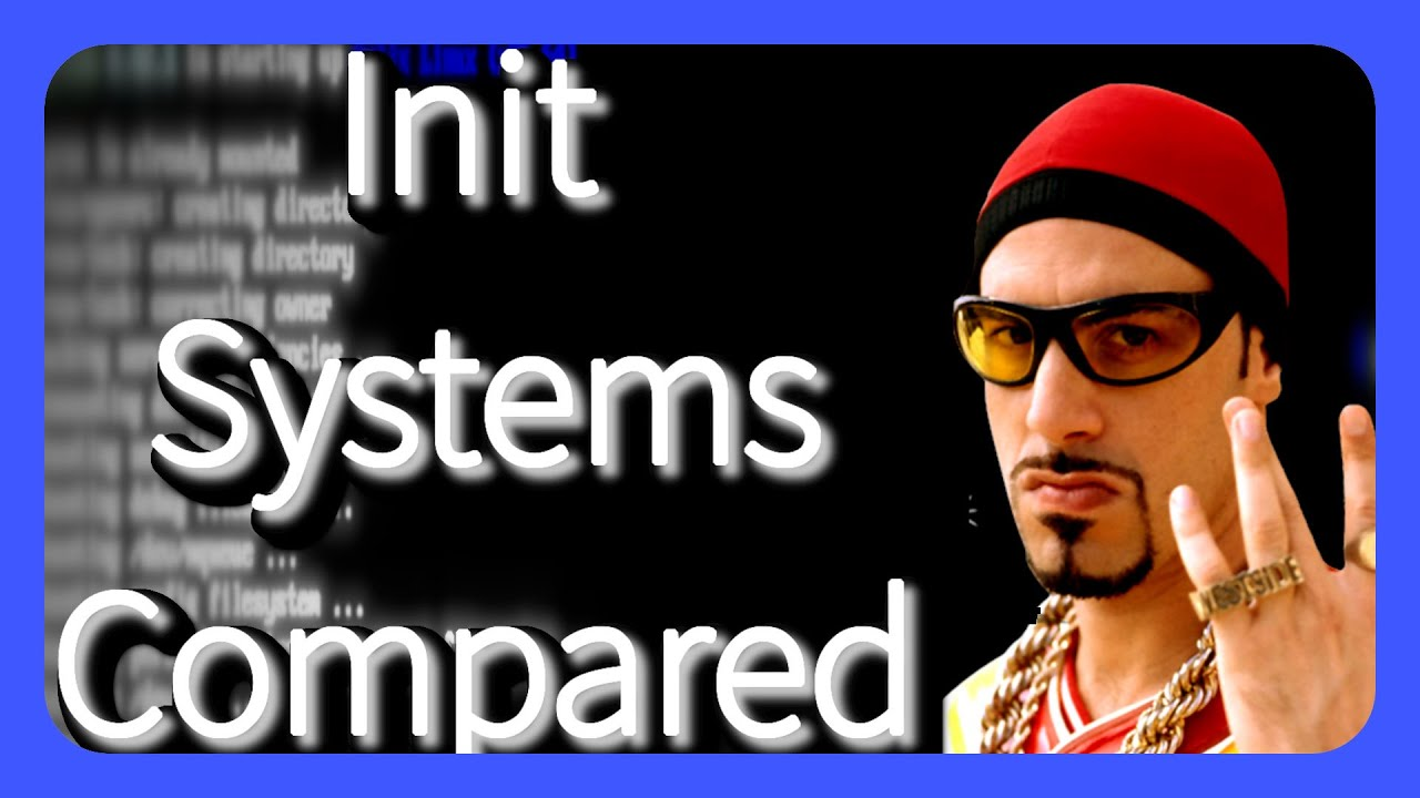 Linux Init Systems Compared! (SystemD, OpenRC, Runit)