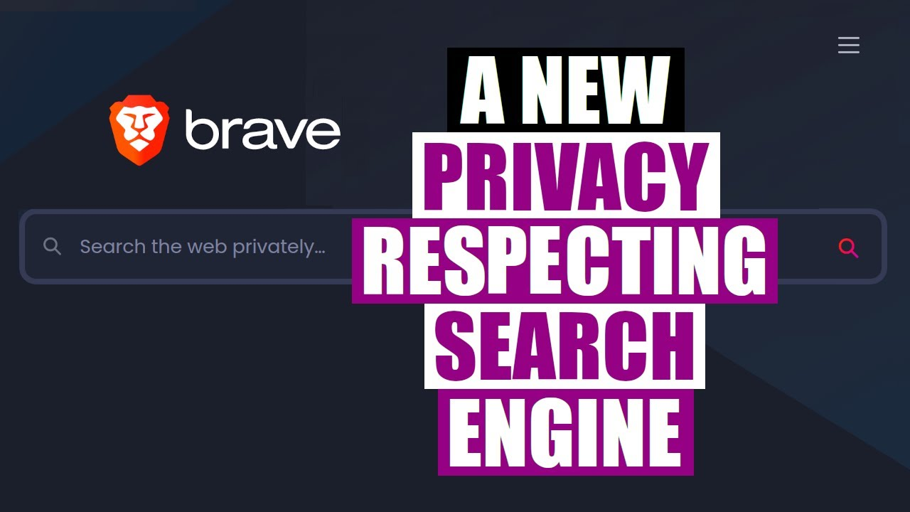 The Brave Search Engine. Will This Be The Google Killer?