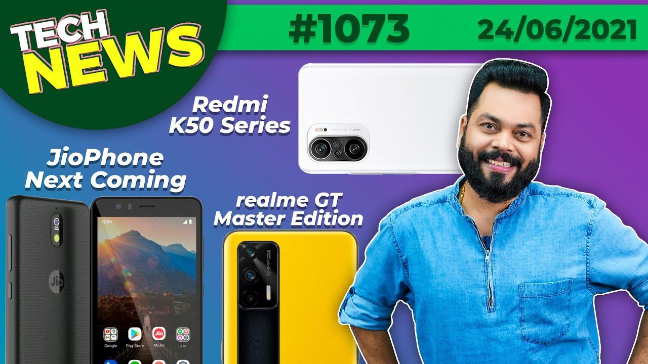 JioPhone Next Is Here, Redmi K50 Series Launch, DIZO Star 300 Unboxing, POCO X3 GT & F3 GT-#TTN1073