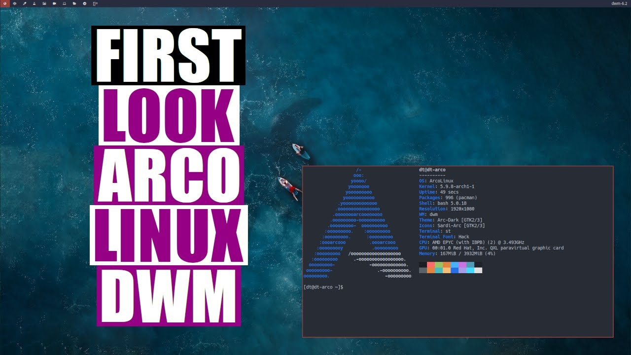 A First Look At ArcoLinux With Dwm