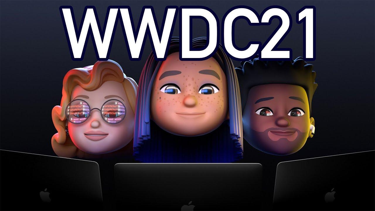 WWDC 2021 Highlights | iOS & iPadOS 15, macOS 12, watchOS 8 - Das müsst ihr wissen!