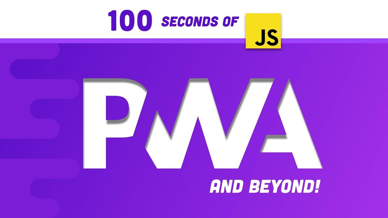 Progressive Web Apps in 100 Seconds // Build a PWA from Scratch