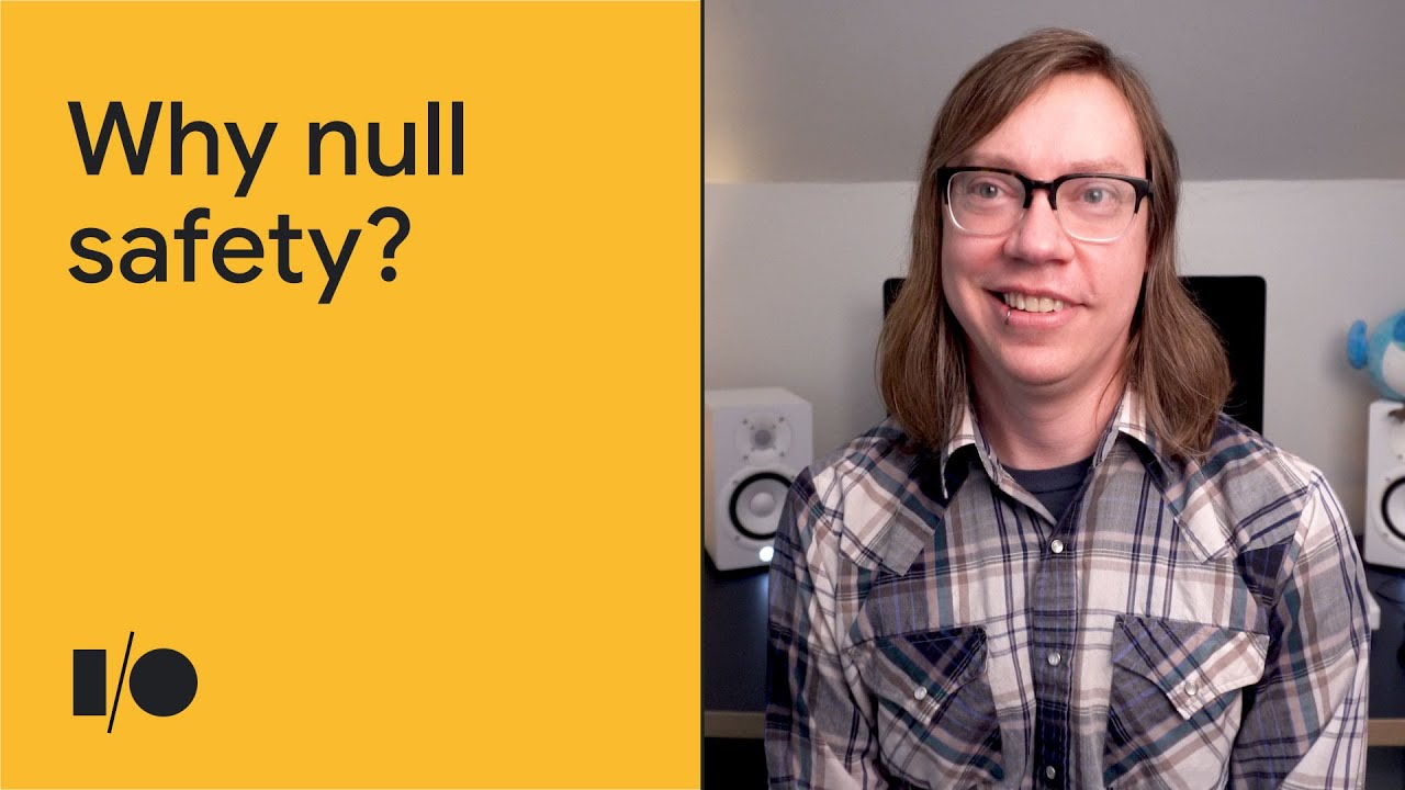 Why null safety? | Session