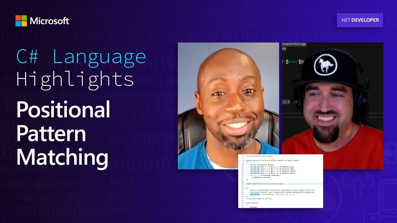 C# Language Highlights: Positional Pattern Matching