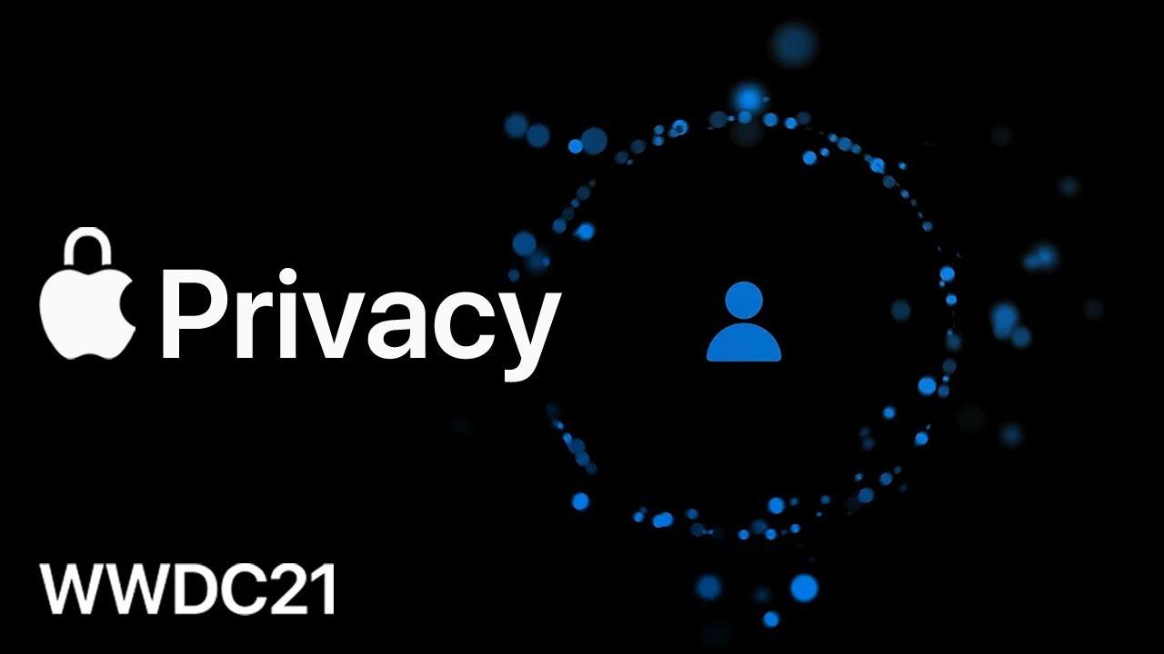 Privacy | WWDC 2021 | Apple
