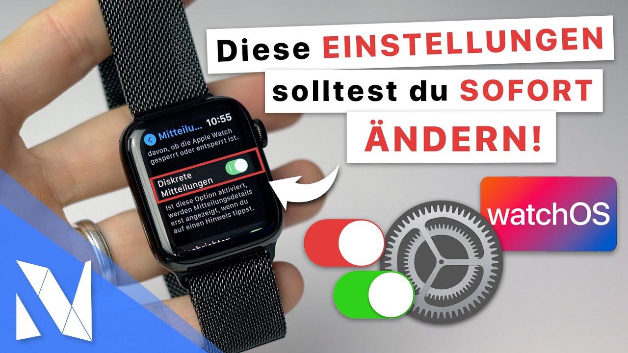 Apple Watch Einstellungen, die du SOFORT ändern solltest (watchOS 7) | Nils-Hendrik Welk